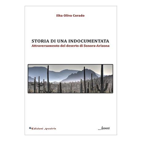 Storia di una indocumentata. Attraversamento del deserto di Sonora-Arizona