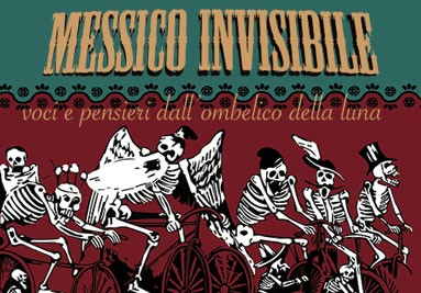 Messico invisibile